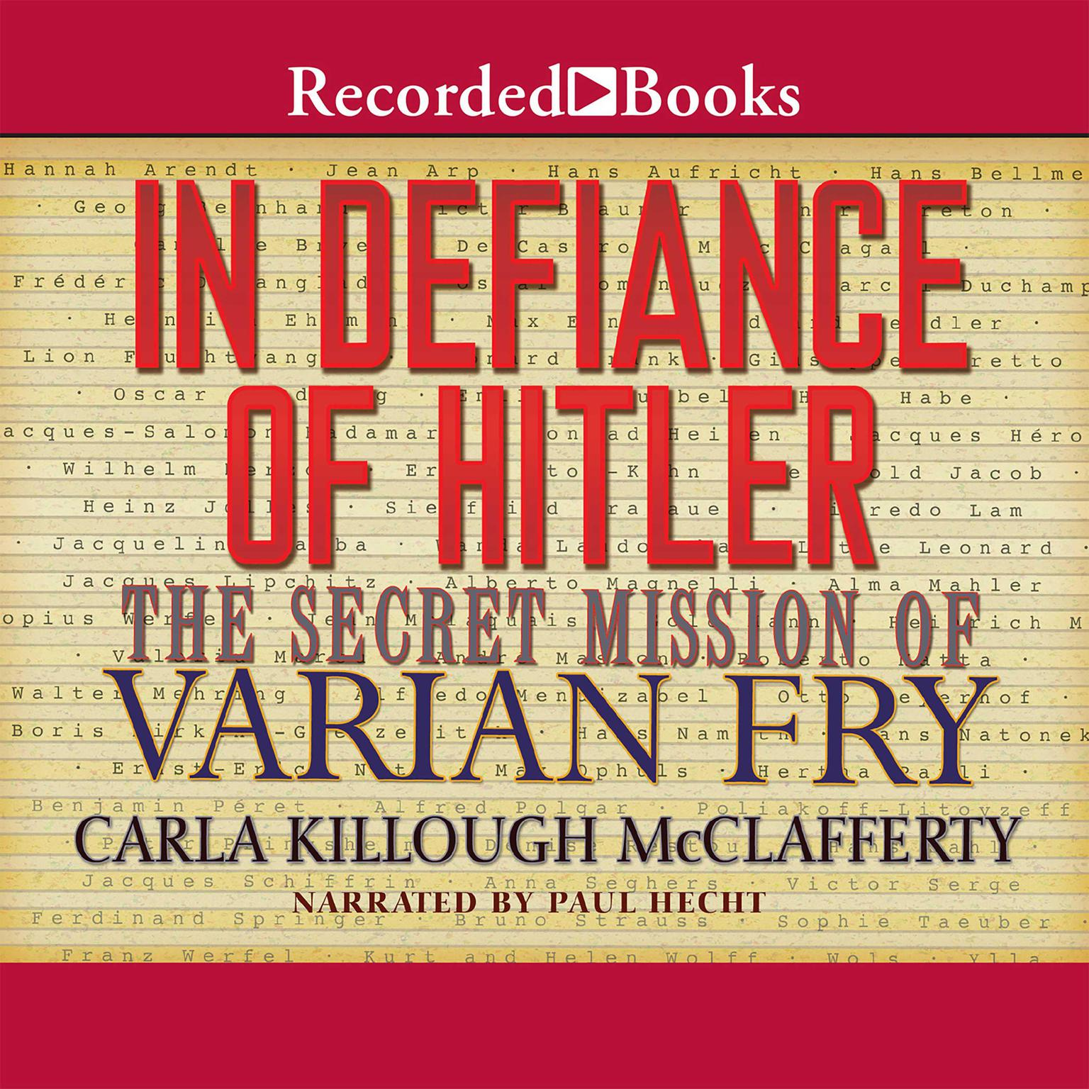 Printable In Defiance of Hitler: The Secret Mission of Varian Fry Audiobook Cover Art