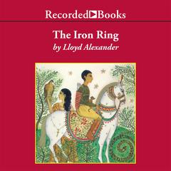 The Iron Ring Audiobook, by Lloyd Alexander