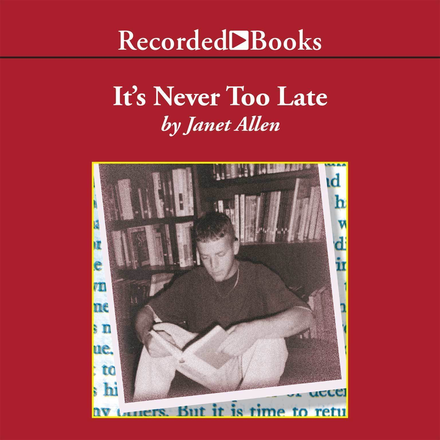 Printable It's Never Too Late: Leading Adolescents to Lifelong Literacy Audiobook Cover Art