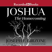 Joshua: The Homecoming Audiobook, by Joseph F. Girzone
