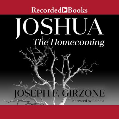 Joshua: The Homecoming Audiobook, by