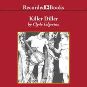 Killer Diller Audiobook, by Clyde Edgerton