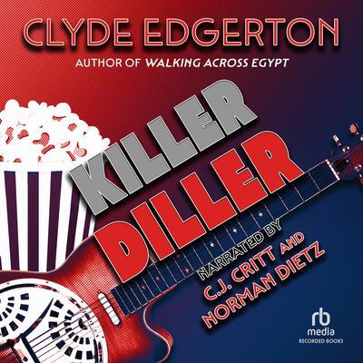 Killer Diller Audiobook, by Clyde Edgerton