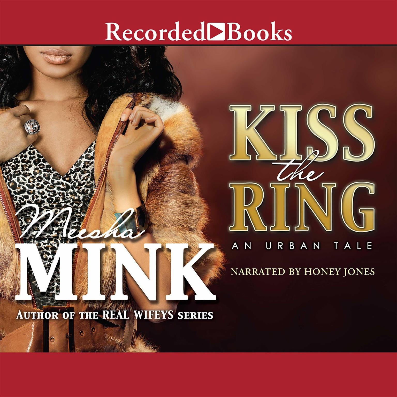 Printable Kiss the Ring: An Urban Tale Audiobook Cover Art