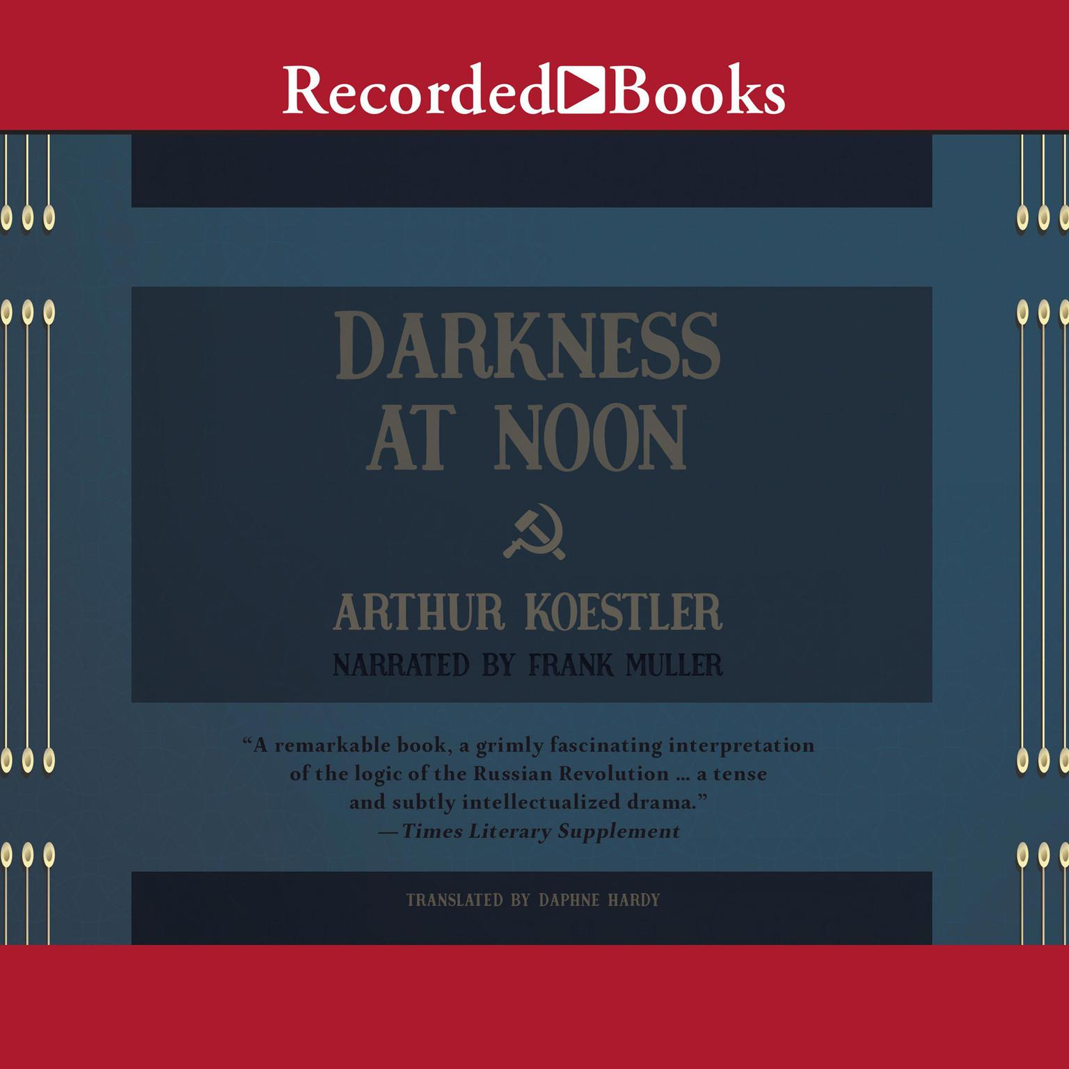 Printable Darkness at Noon: A Novel Audiobook Cover Art