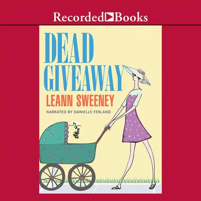 Dead Giveaway Audiobook, by Leann Sweeney