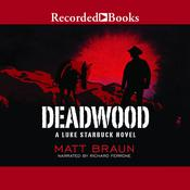 Deadwood Audiobook, by Matt Braun