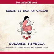 Death Is Not an Option: Stories Audiobook, by Suzanne Rivecca