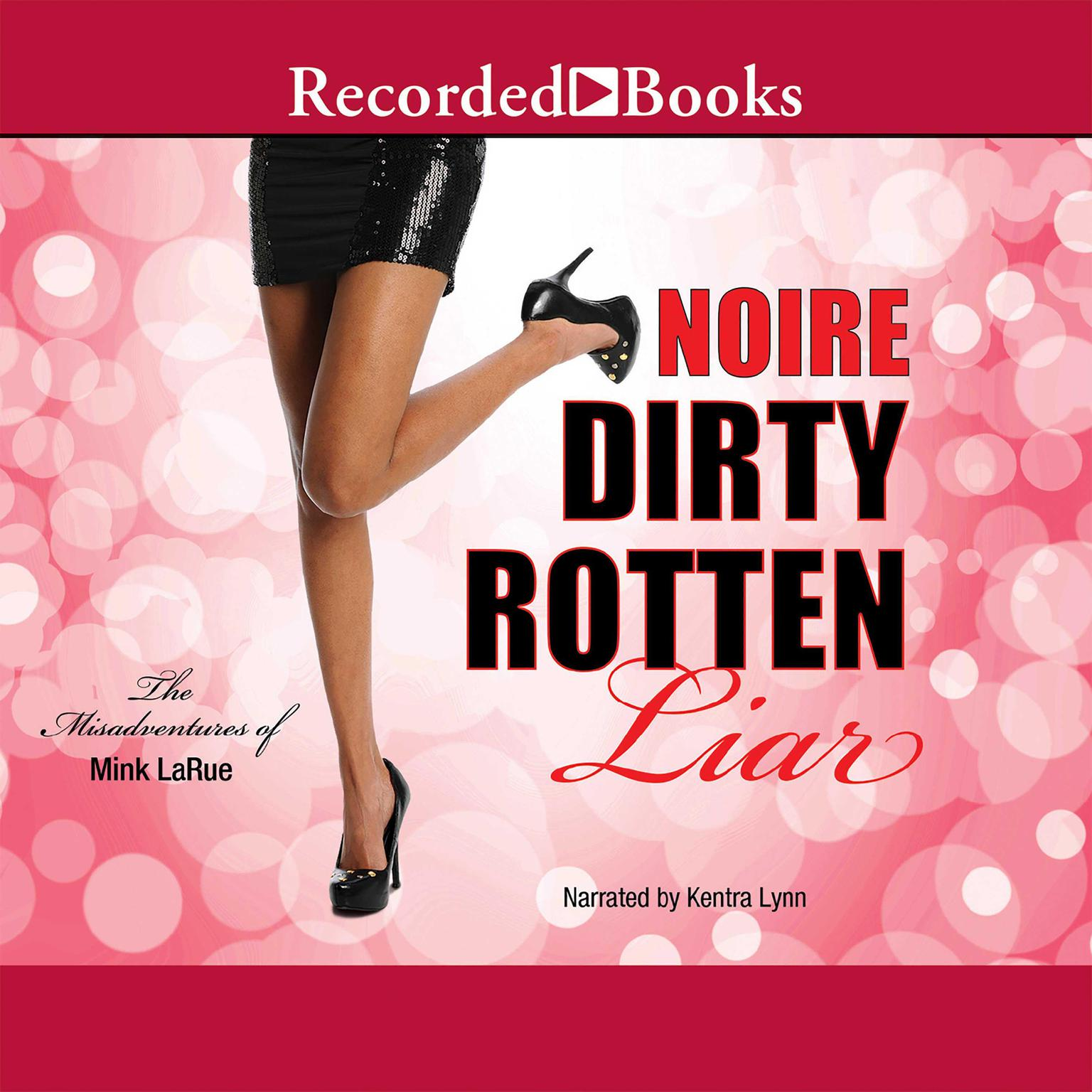 Printable Dirty Rotten Liar Audiobook Cover Art