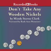 Dont Take Any Wooden Nickels Audiobook, by Mindy Starns Clark