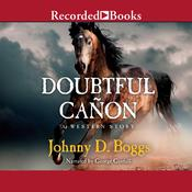 Doubtful Cañon Audiobook, by Johnny D. Boggs