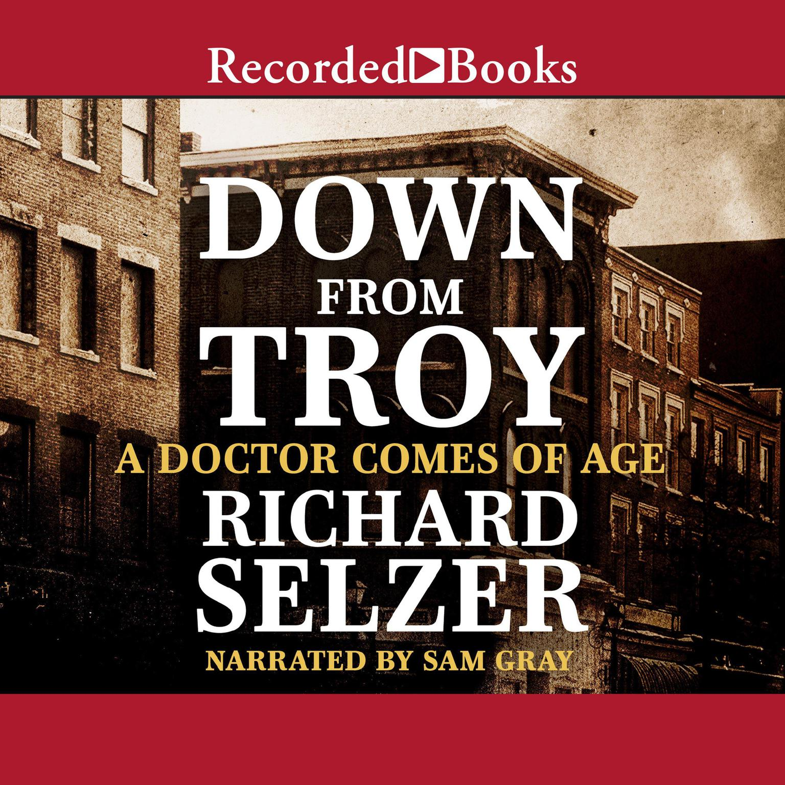 Printable Down from Troy: A Doctor Comes of Age Audiobook Cover Art
