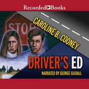 Driver's Ed, by Caroline B. Cooney