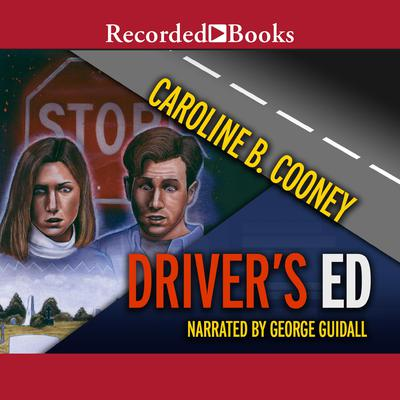 Driver's Ed Audiobook, by Caroline B. Cooney