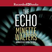 The Echo Audiobook, by Minette Walters
