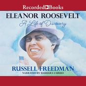Eleanor Roosevelt: A Life of Discovery Audiobook, by Russell Freedman