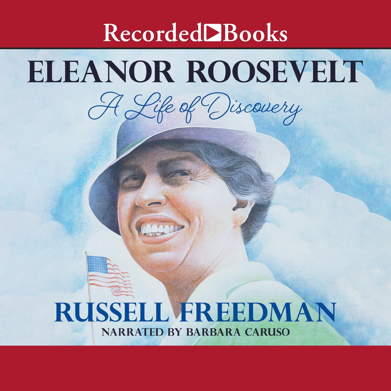 Printable Eleanor Roosevelt: A Life of Discovery Audiobook Cover Art