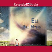 Eli, by Bill Myers