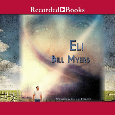 Eli Audiobook, by Bill Myers