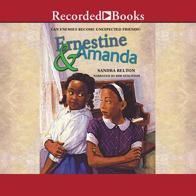 Ernestine and Amanda Audiobook, by Sandra Belton