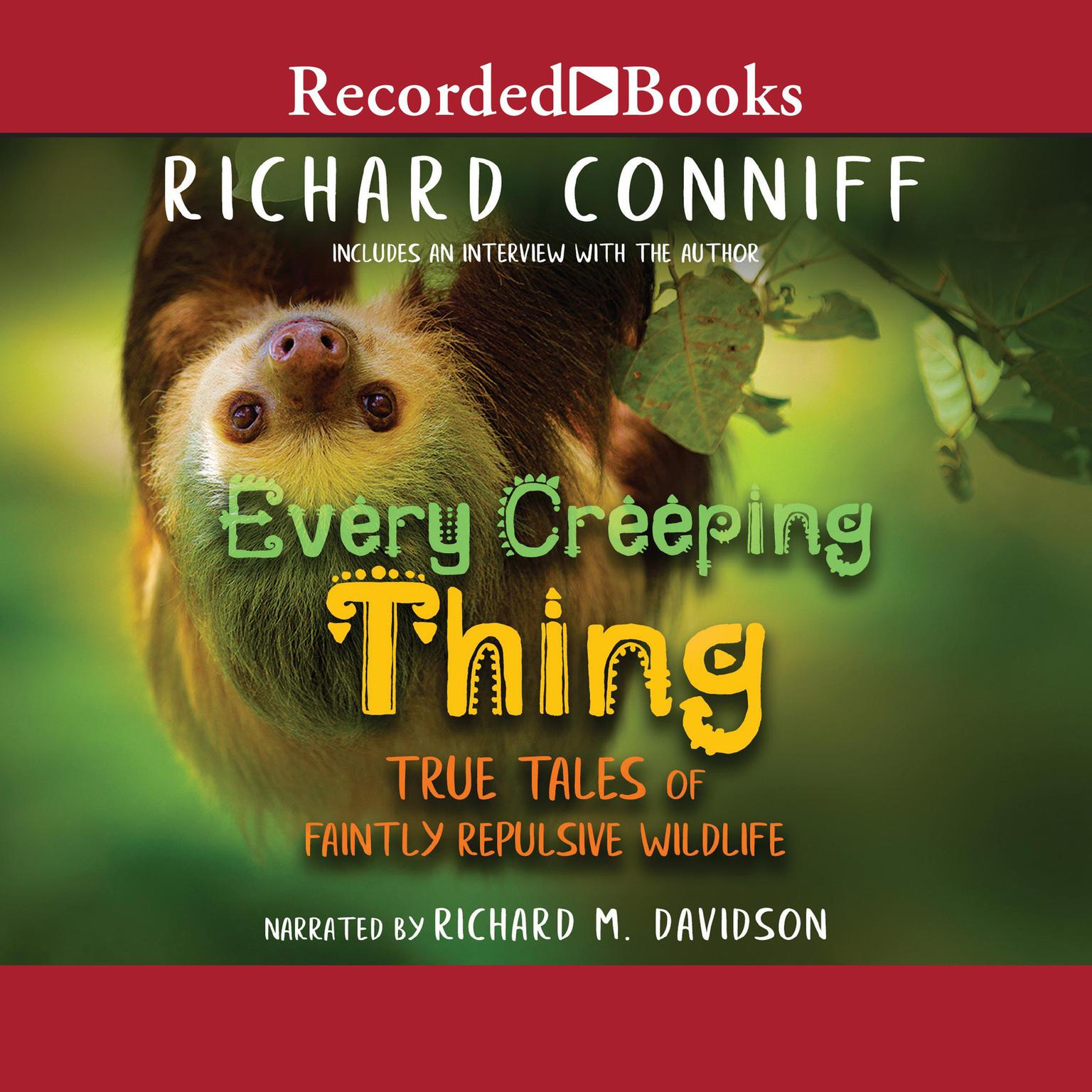 Printable Every Creeping Thing: True Tales of Faintly Repulsive Wildlife Audiobook Cover Art