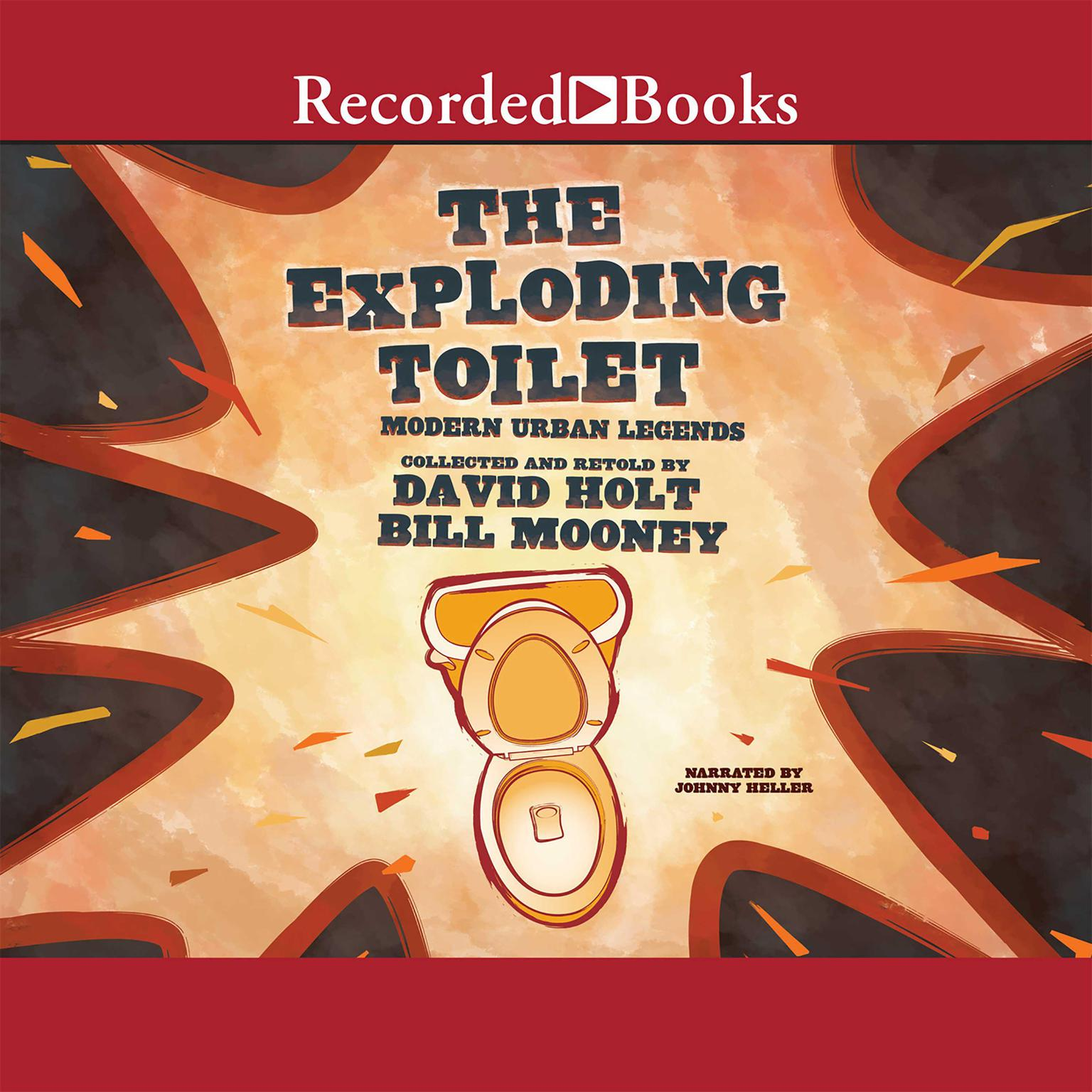 Printable The Exploding Toilet: Modern Urban Legends Audiobook Cover Art