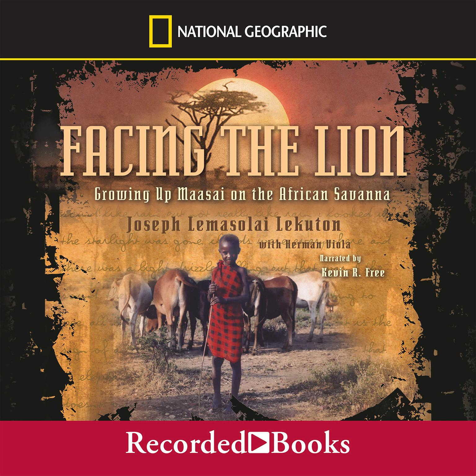 Printable Facing the Lion: Growing Up Maasai on the African Savanna Audiobook Cover Art