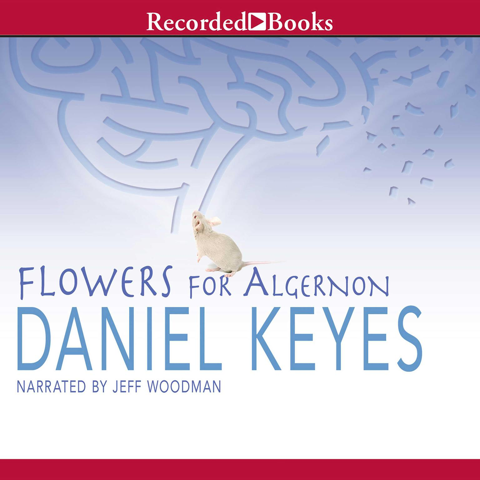 Flowers for Algernon Audiobook, by Daniel Keyes