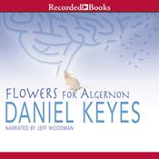 Flowers for Algernon, by Daniel Keyes