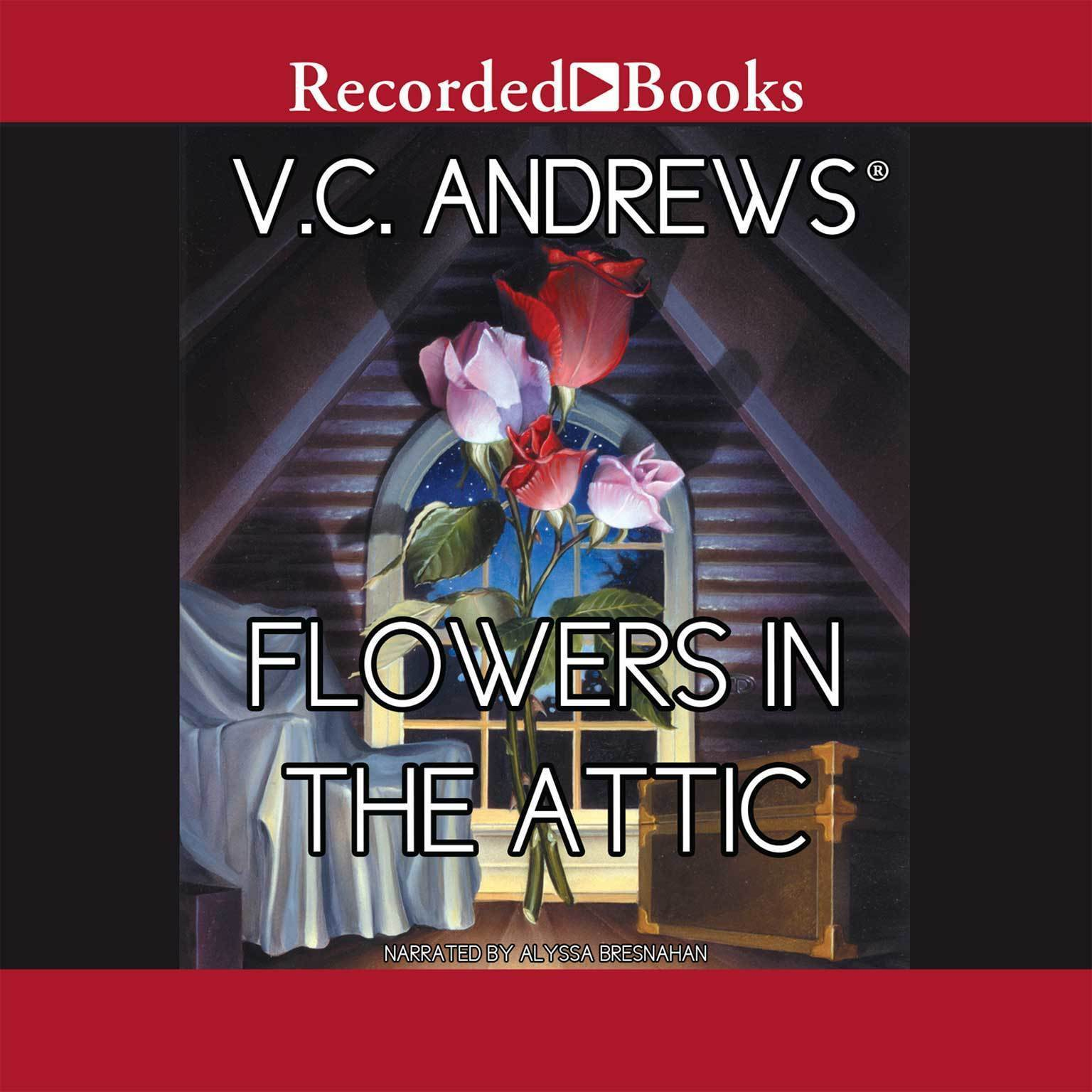 Printable Flowers in the Attic Audiobook Cover Art