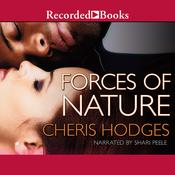 Forces of Nature Audiobook, by Cheris Hodges