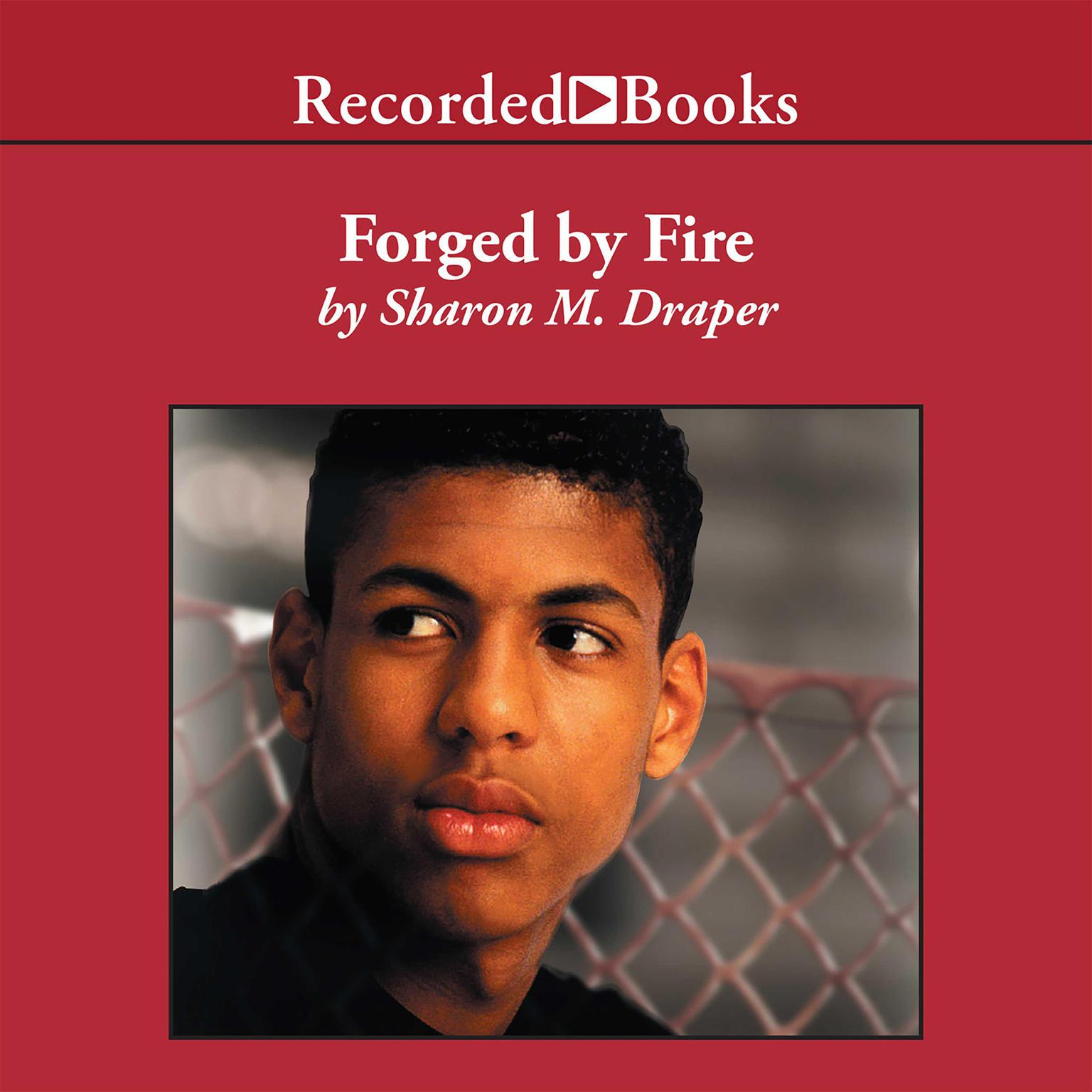 Printable Forged by Fire Audiobook Cover Art
