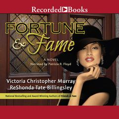 Fortune & Fame Audiobook, by ReShonda Tate Billingsley, Victoria Christopher Murray