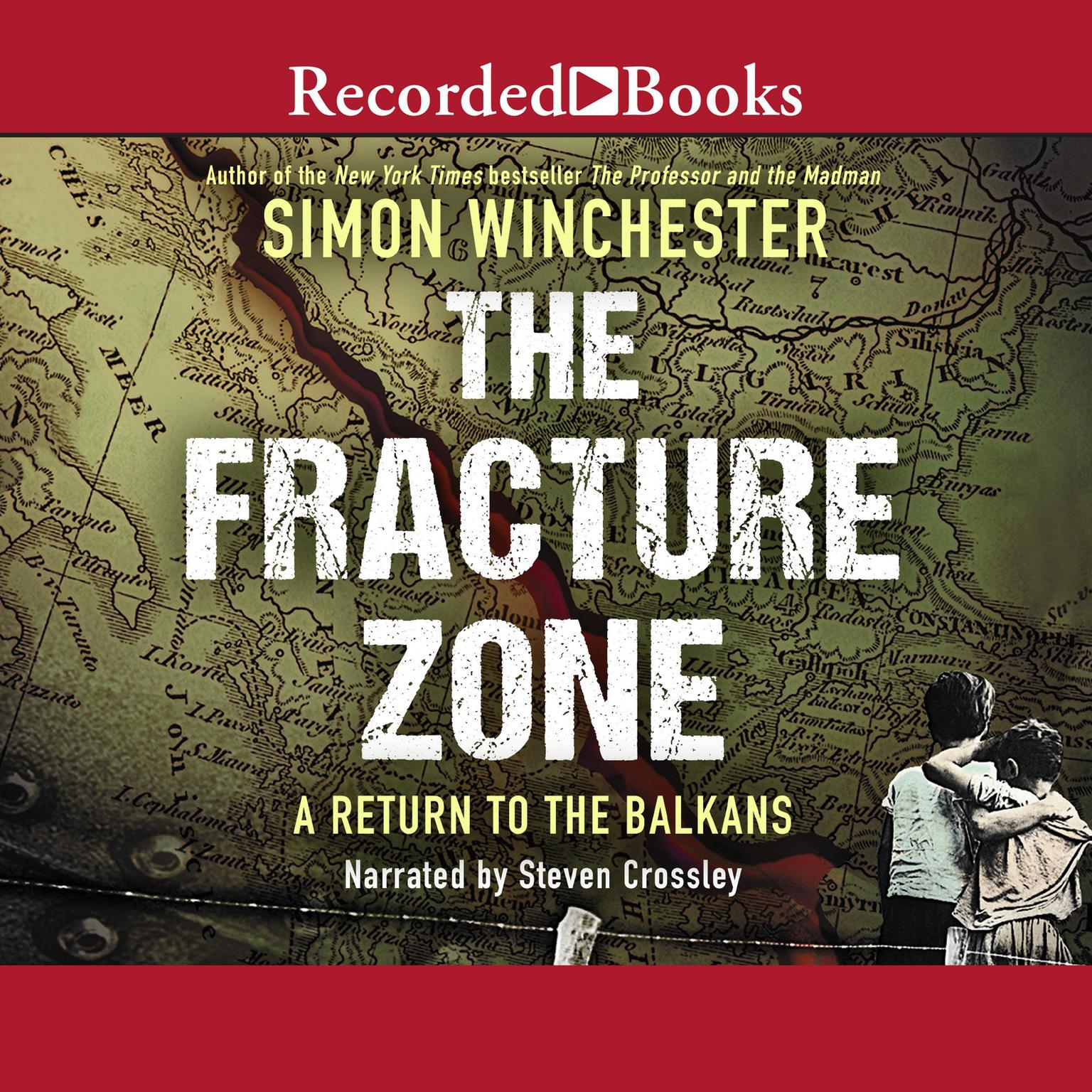 Printable The Fracture Zone: A Return to the Balkans Audiobook Cover Art