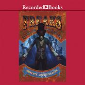 Freaks: Alive, on the Inside! Audiobook, by Annette Curtis Klause