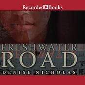 Freshwater Road Audiobook, by Denise Nicholas