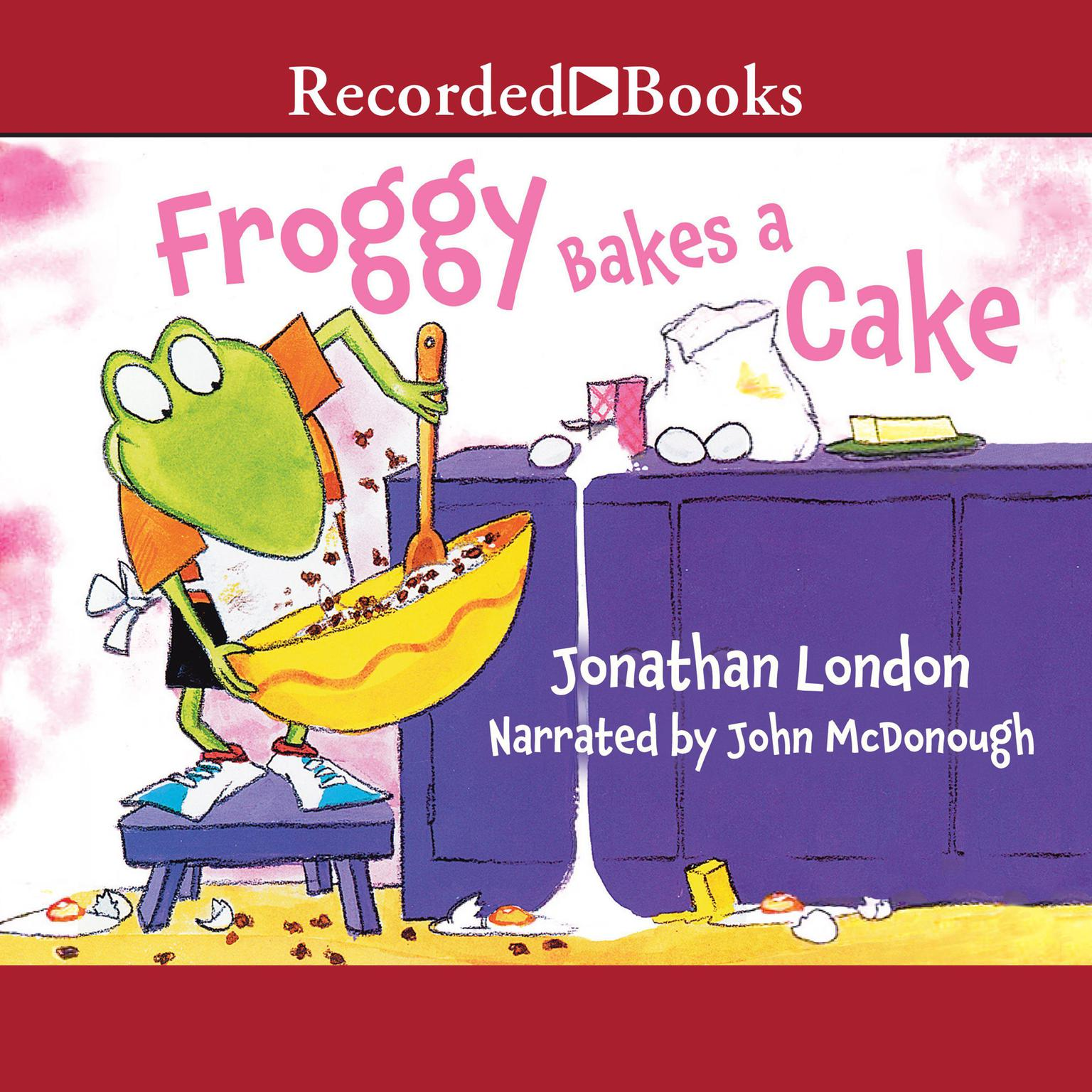 Printable Froggy Bakes a Cake Audiobook Cover Art