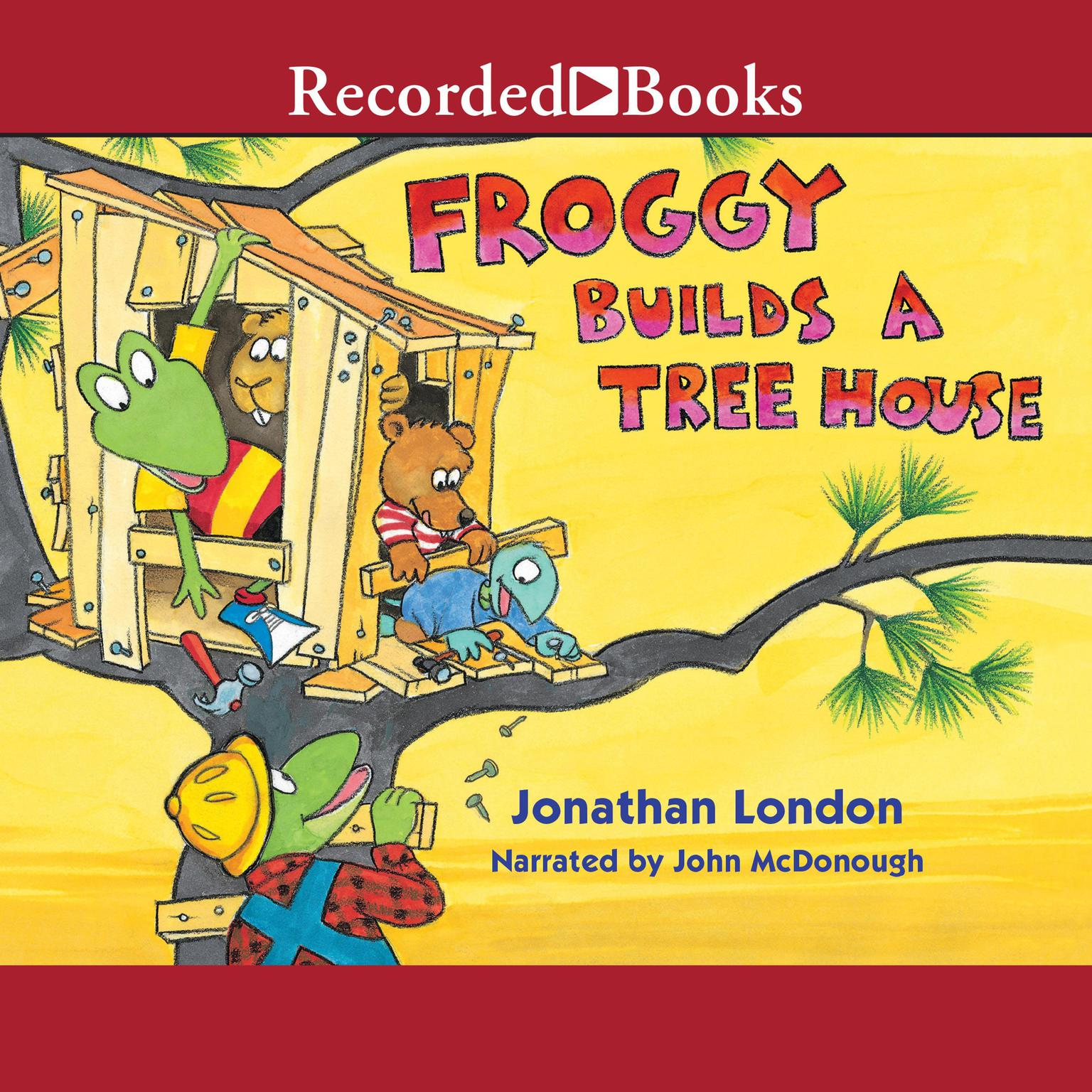 Printable Froggy Builds a Treehouse Audiobook Cover Art