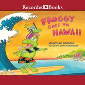 Froggy Goes to Hawaii Audiobook, by Jonathan London