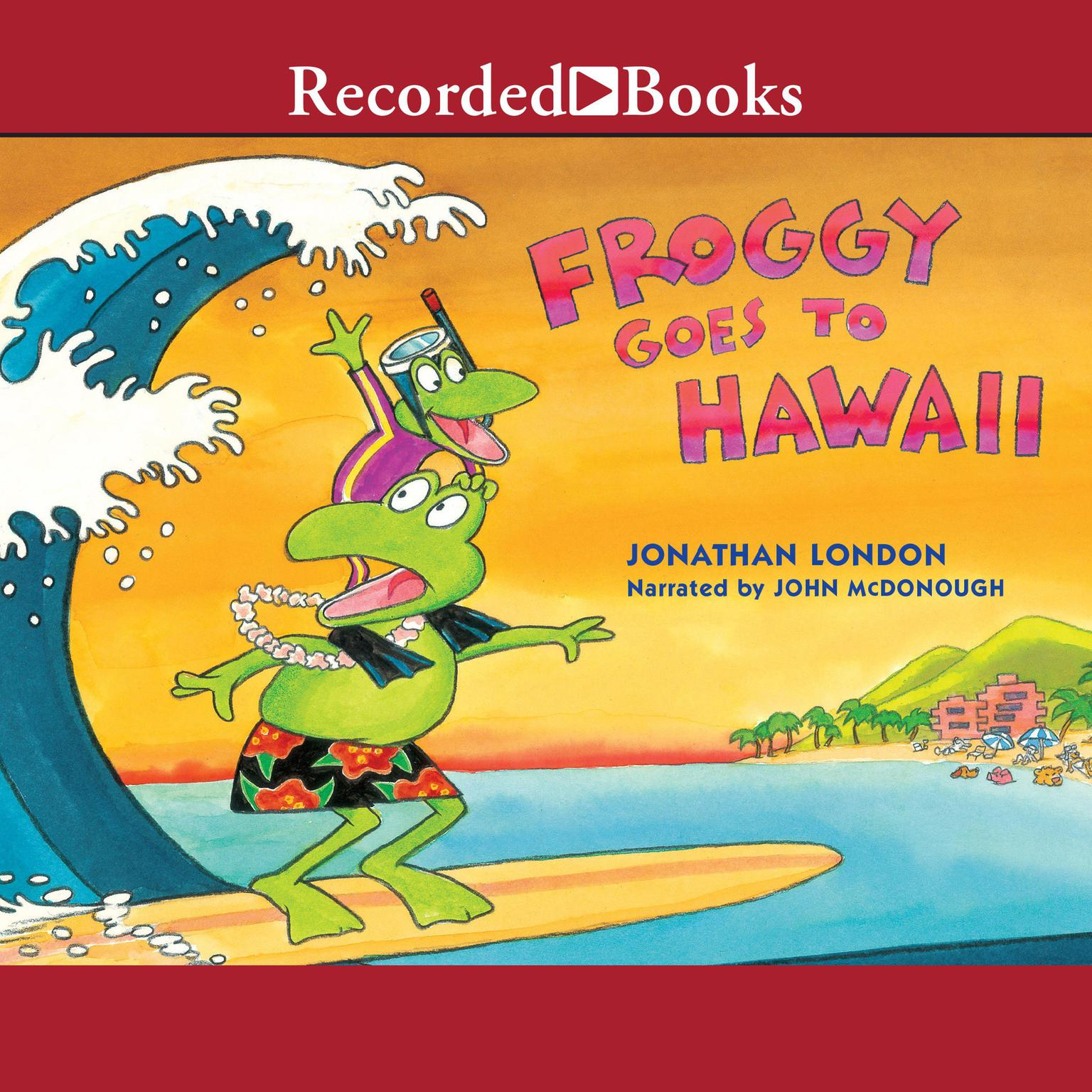 Printable Froggy Goes to Hawaii Audiobook Cover Art