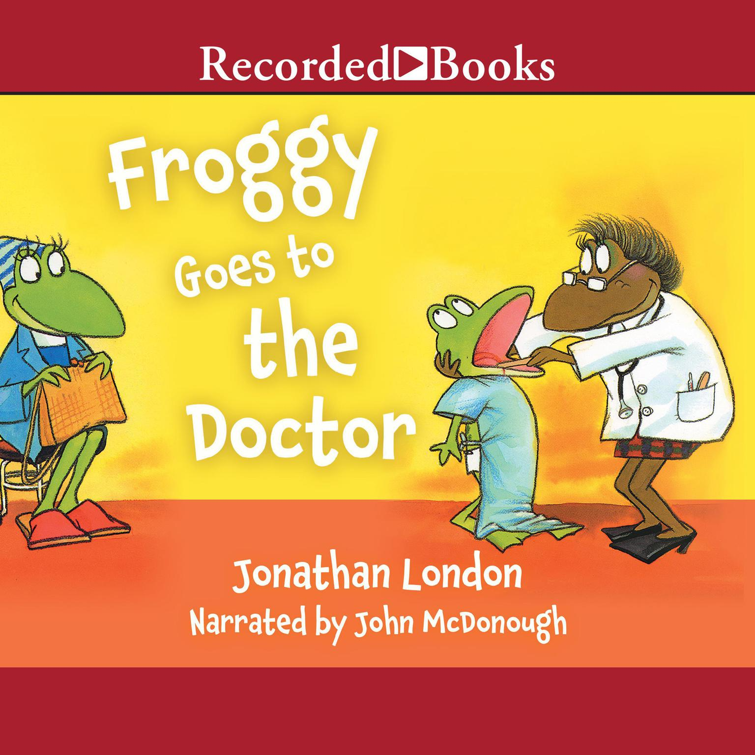 Printable Froggy Goes to the Doctor Audiobook Cover Art