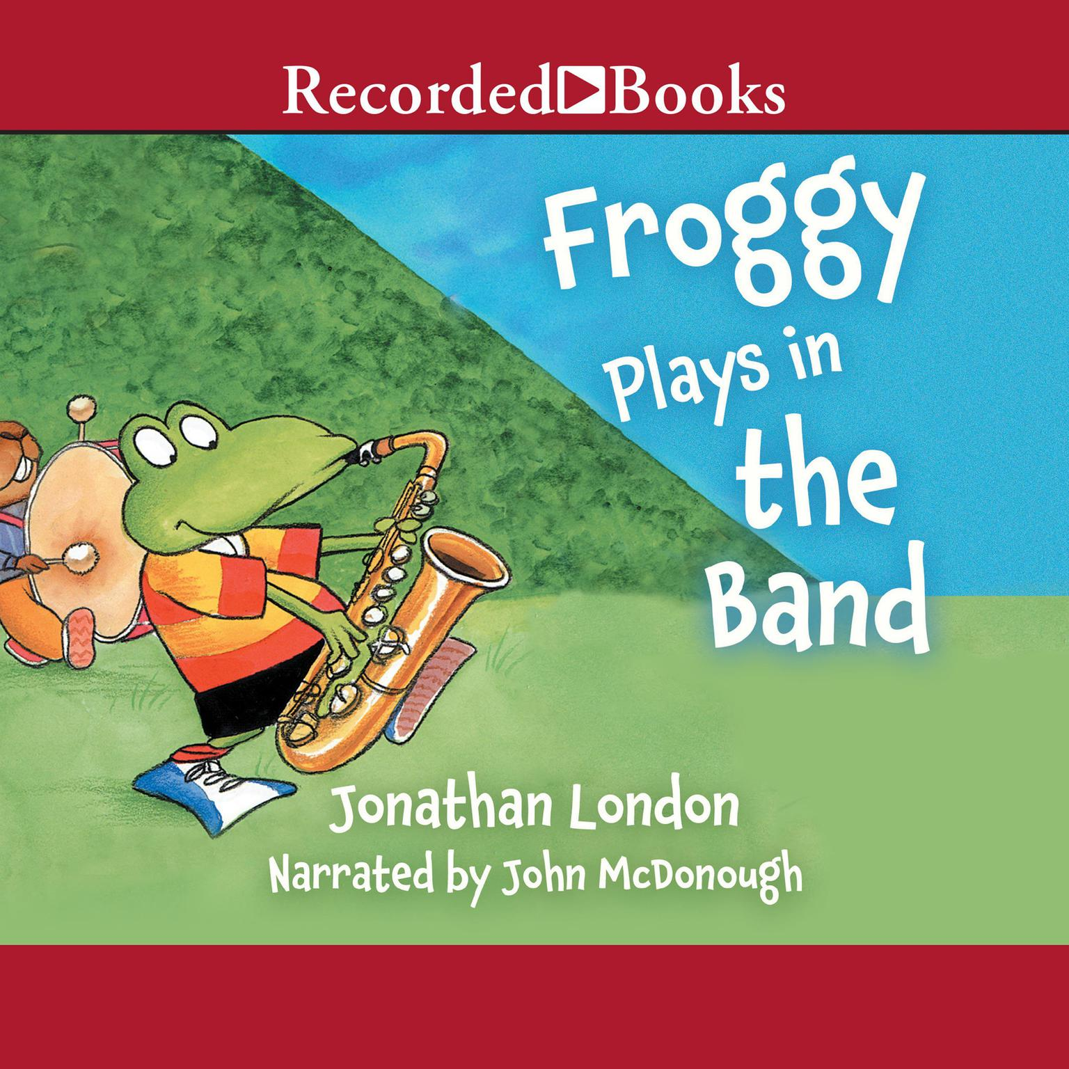 Printable Froggy Plays in the Band Audiobook Cover Art