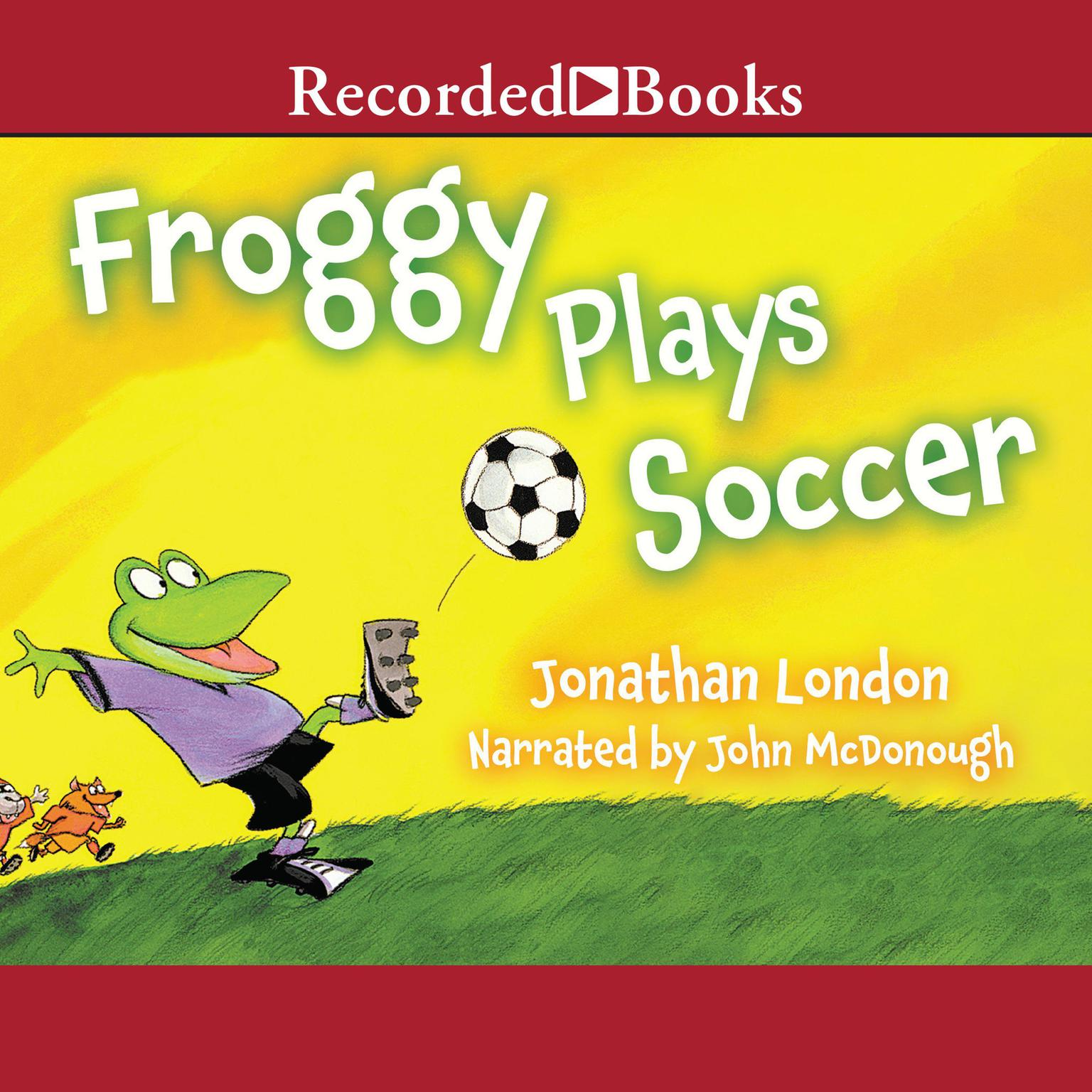 Printable Froggy Plays Soccer Audiobook Cover Art
