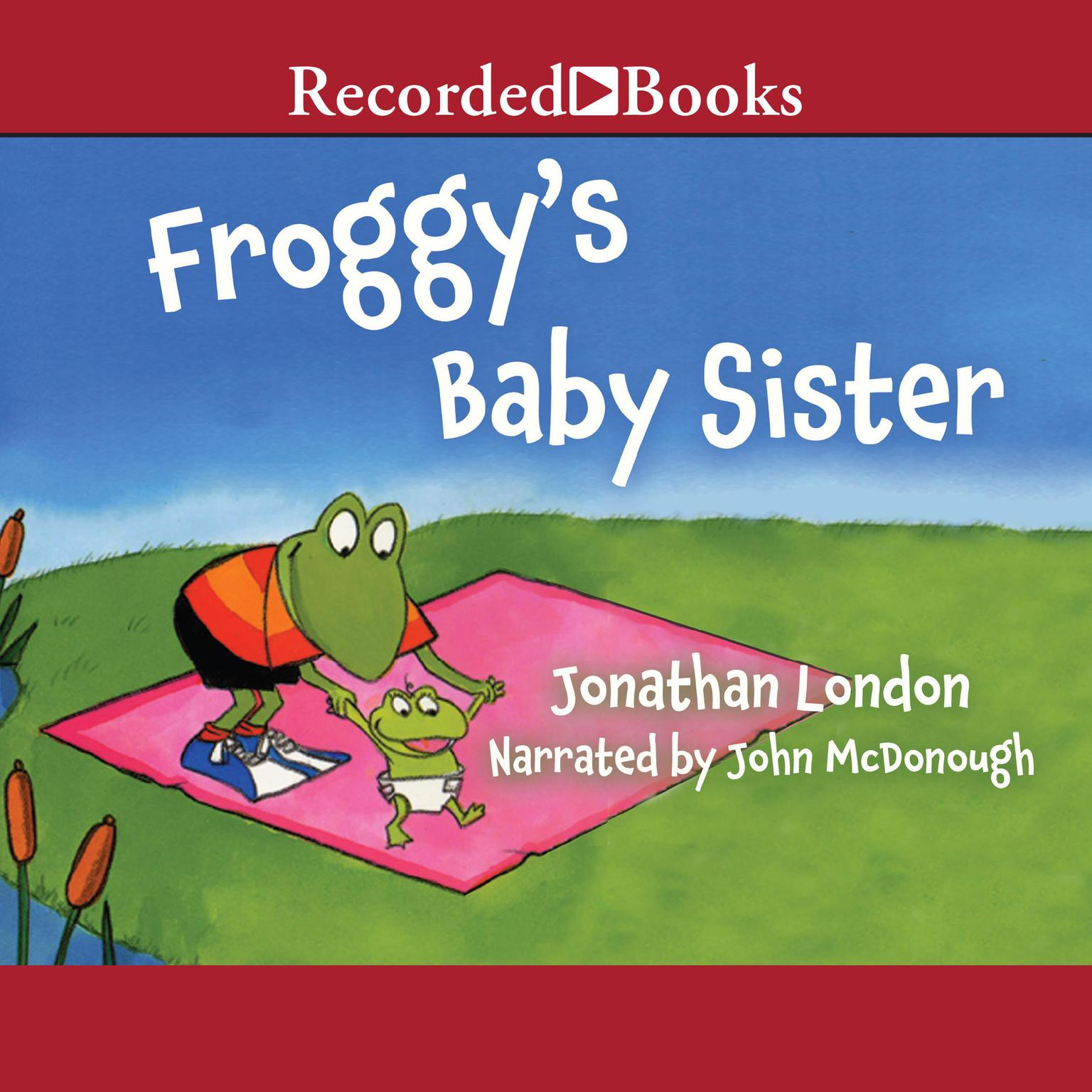 Printable Froggy's Baby Sister Audiobook Cover Art