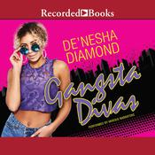 Gangsta Divas, by De'nesha Diamond