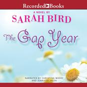 The Gap Year: A Novel, by Sarah Bird