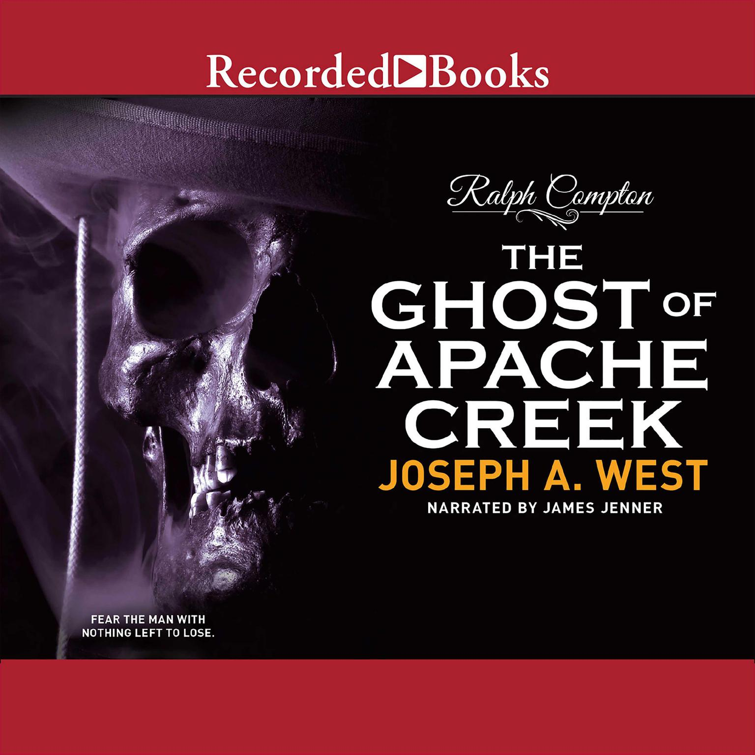 Printable The Ghost of Apache Creek: A Ralph Compton Novel Audiobook Cover Art