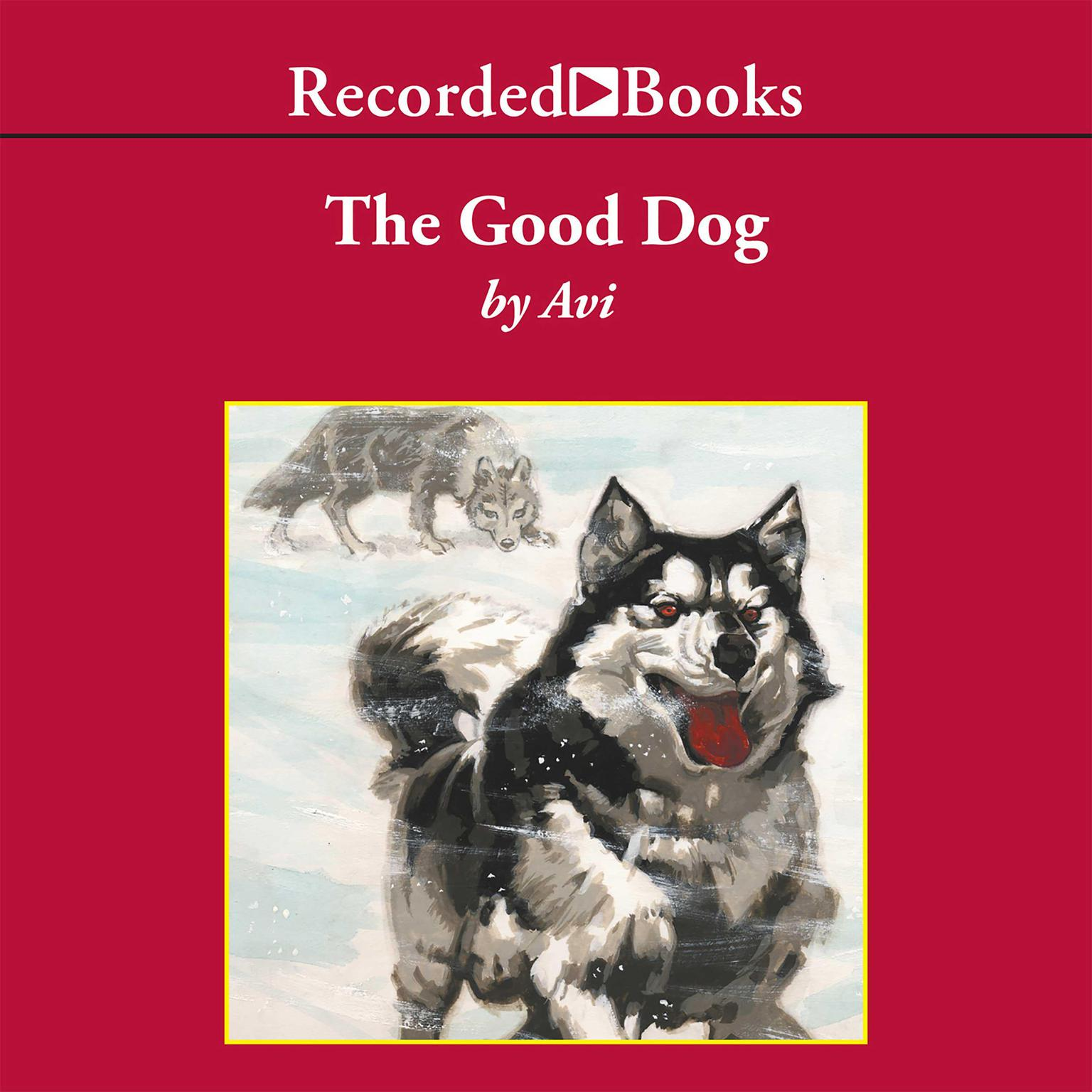 Printable The Good Dog Audiobook Cover Art