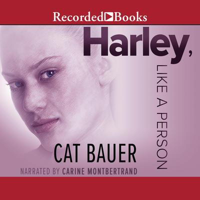 Harley, like a Person Audiobook, by Cat Bauer