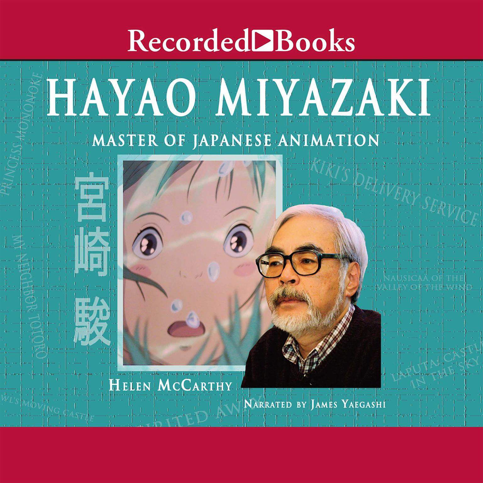 Printable Hayao Miyazaki: Master of Japanese Animation Audiobook Cover Art